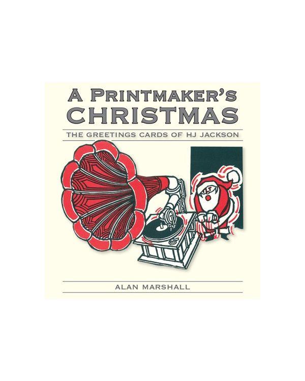 The Printmaker's Christmas (HB) HJ Jackson