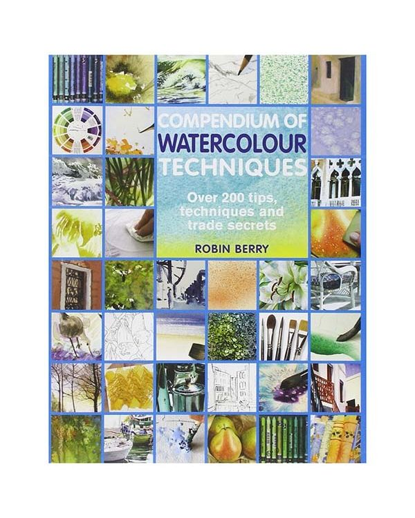 Compendium of Watercolour Techniques - R Berry