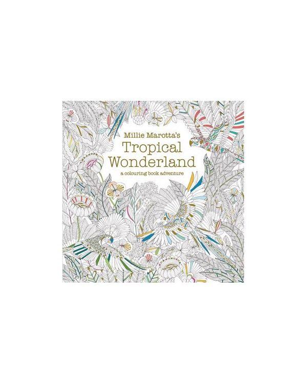 Tropical Wonderland - Millie Marotta